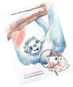 Willow & Oliver in The Case of the Missing Sock by Kimberly Dean