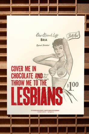 Throw Me To The Lesbians 11x14 Letterpress Poster