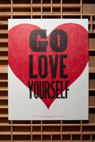 Go Love Yourself Letterpress Poster