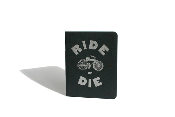 Ride or Die Letterpress Notebook