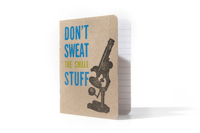 Don't Sweat the Small Stuff Letterpress Notebook