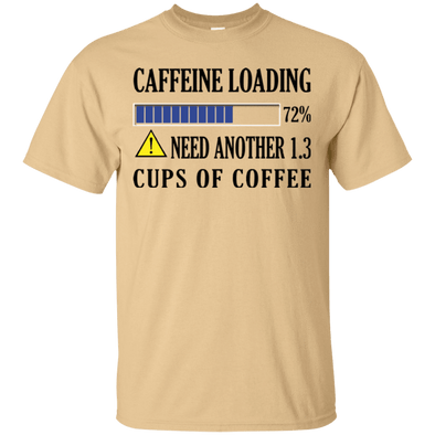 Coffee Lovers - Caffeine Loading Tee