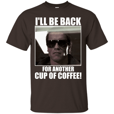 Coffee Lovers - Coffee, I'll Be Back (1) Tee