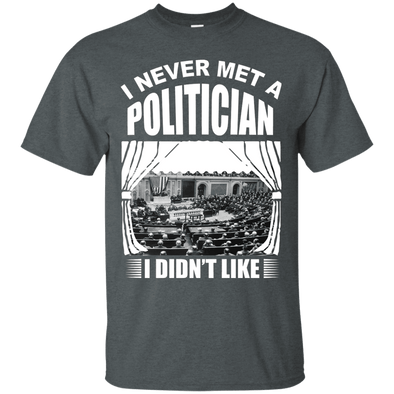 Political - Meet A Politician Tee