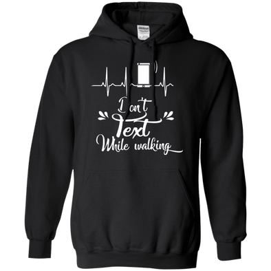 Sweatshirts - Don't Text Pullover