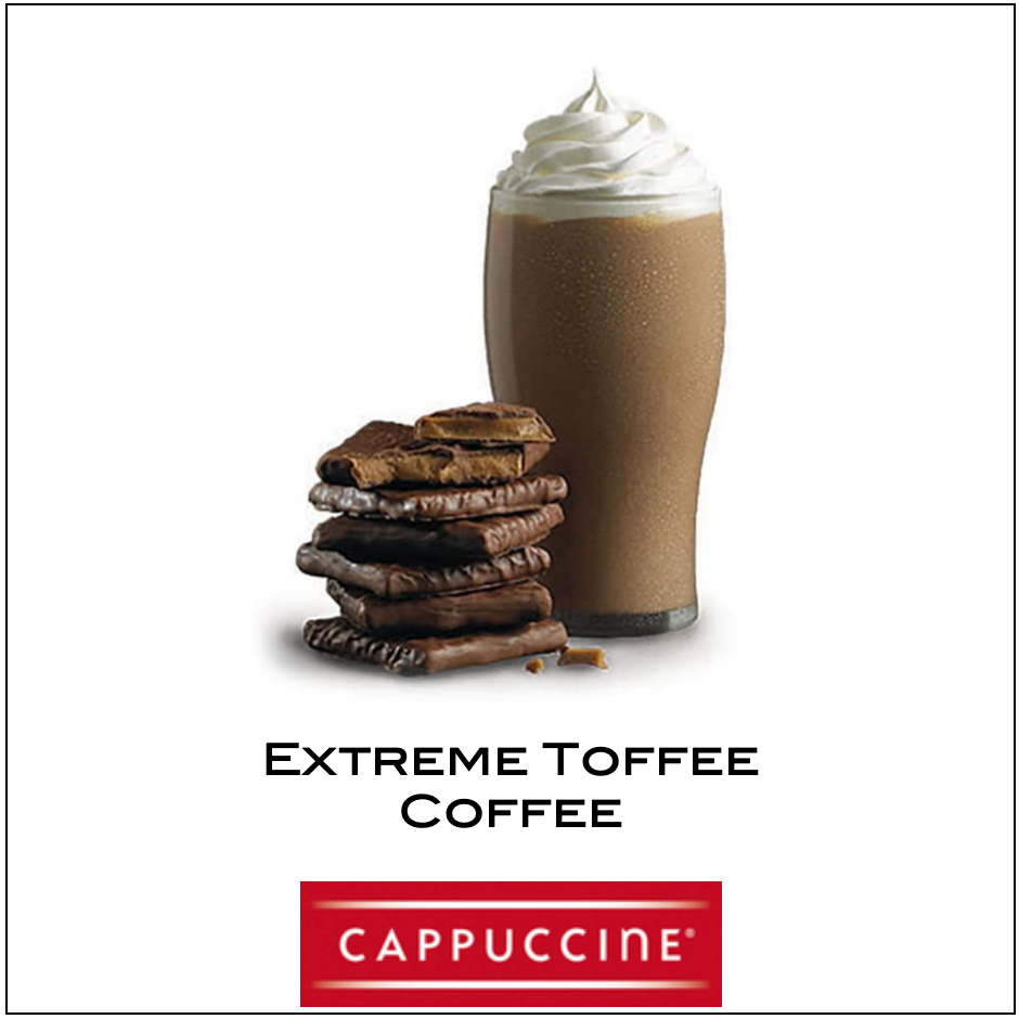 Cappuccine- Extreme Toffee Coffee