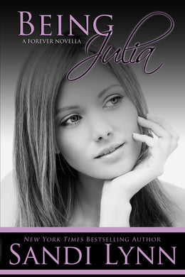 Being Julia (Forever Series, 4)