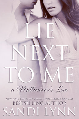 Lie Next to Me (Millionaire's Love, 1) Old Cover