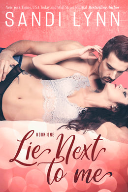 Lie Next To Me (Millionaire's Love Series, 1) New Cover