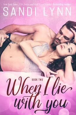 When I Lie With You (Millionaire's Love Series, 2) New Cover
