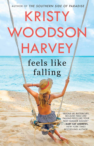 """Feels Like Falling,"" By Kristy Woodson Harvey"