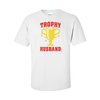 T-Shirts Trophy Husband