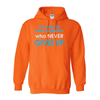 Hoodies Who Never Gives Up