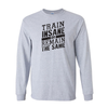 Long Sleeve Shirts Train Insane