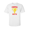 T-Shirts Trophy Wife