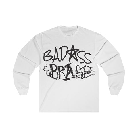 Badass and Brash Logo Unisex Long Sleeve White T-Shirt