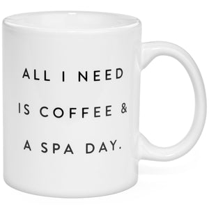 Coffee / Spa Day Coffee Mug