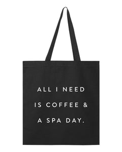 Coffee/Spa Day Tote