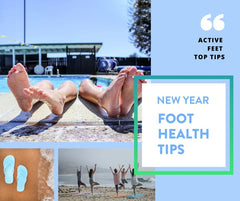 New Year Foot Health Tips. How to start the new year on the right foot! New Year! Same foot problems? It can be hard to break the cycle. Best intentions, but busy lives. We've all been there. We asked Active Feet alum and podiatrist David Hudson for his best tips to help you start the new year on the right foot.