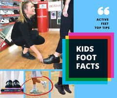 Kids Foot Facts - Learn the facts about kids shoes and foot health! Many adult foot problems start in childhood. This is why podiatrists consider the early years to be the most important. It is crucial to ensure your child is wearing appropriate footwear in these developmental years.