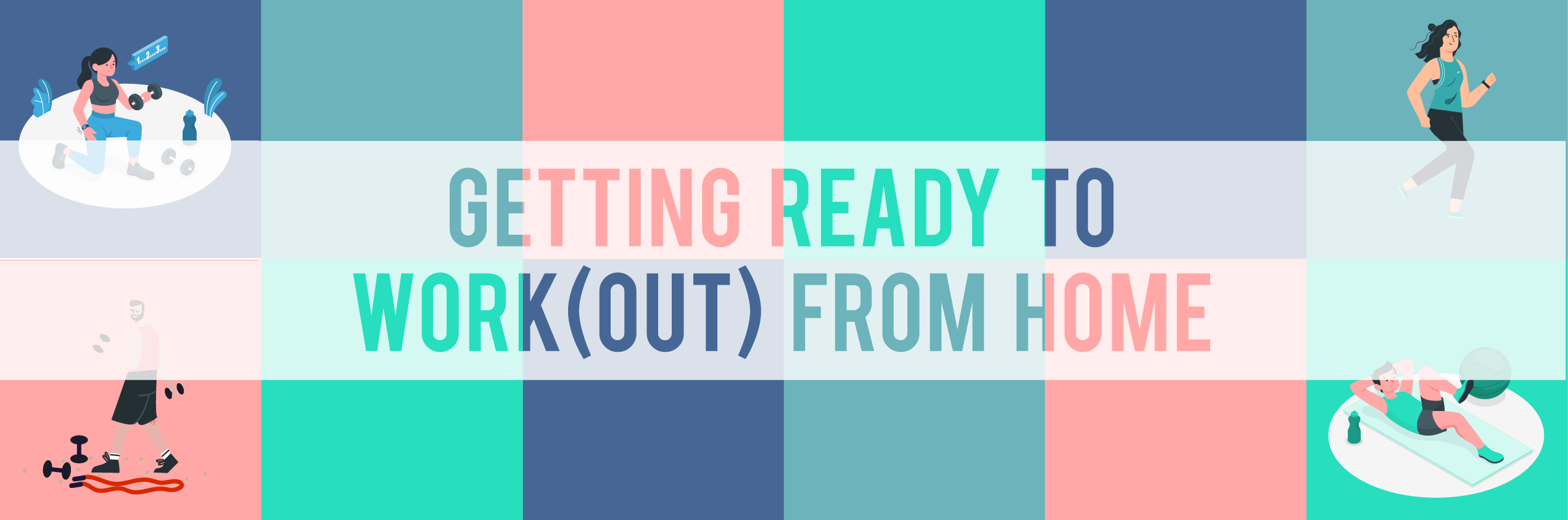 Getting ready to work(out) at home