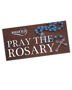 "Marian Blue Wave ""Pray the Rosary"" bumper sticker"