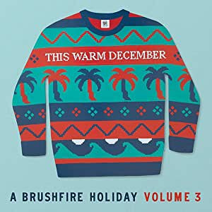 Various Artists - This Warm December: A Brushfire Holiday Vol. 3