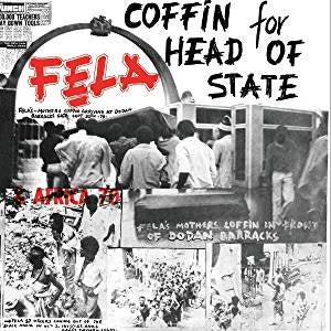 Kuti, Fela - Coffin for Head of State (RI)
