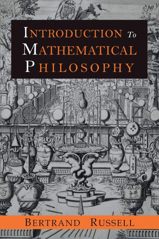 Russell, Bertrand - Introduction to Mathematical Philosophy