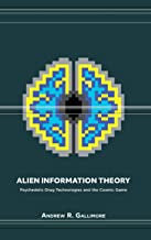 Gallimore, Andrew R. - Alien Information Theory