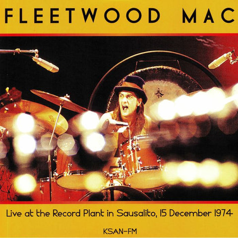 Fleetwood Mac - Live at the Record Plant, Sausalito CA, 15 Dec 1974