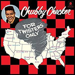 Checker, Chubby - For Twisters Only (Ltd Ed/RI/RM/180G)