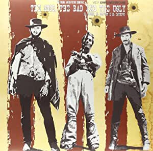 Morricone, Ennio - The Good, the Bad and the Ugly (Il Buono, il Brutto e il Cattivo) (Ltd Ed/RI/Import)