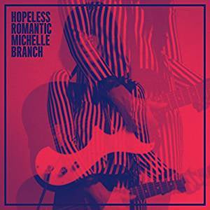 Branch, Michelle - Hopeless Romantic