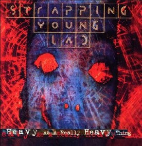 Strapping Young Lad - Heavy As A Really Heavy Thing (2018RSD/2LP/180G/Gatefold/Coloured vinyl)