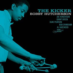 Hutcherson, Bobby - The Kicker (Tone Poet Series/Stereo/RI/180G/Gatefold)