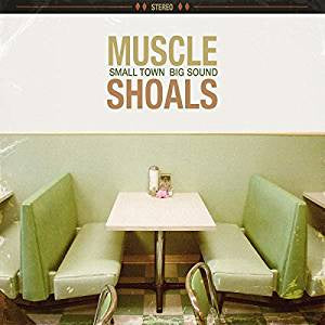 Various Artists - Muscle Shoals: Small Town, Big Sound (2LP)