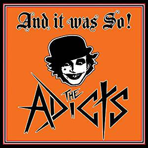 Adicts - And It Was So! (White vinyl)