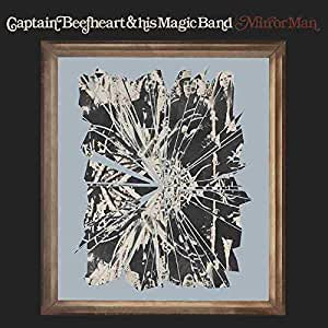 Captain Beefheart & His Magic Band - Mirror Man (RI/RM/180G/Die-Cut Gatefold)
