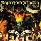 Dickinson, Bruce - Tyranny of Souls