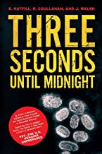 Coullahan, Robert J. - Three Seconds Until Midnight