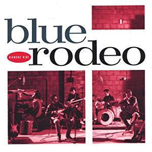 Blue Rodeo - Diamond Mine