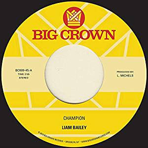 "Bailey, Liam - Champion/Please Love Me (Acoustic) (7"")"