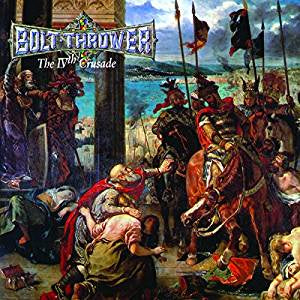 Bolt Thrower - The IVth Crusade (RI/RM)
