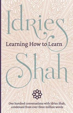 Shah, Idries - Learning How To Learn