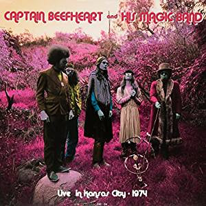 Captain Beefheart And His Magic Band - Live At The Cawtown Ballroom In Kansas City, April 22 1974