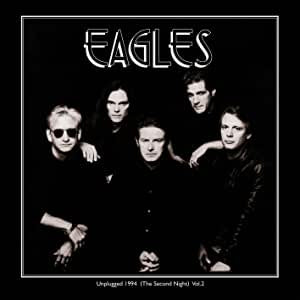 Eagles - Unplugged 1994: The Second Night, Vol. 2 (2LP)