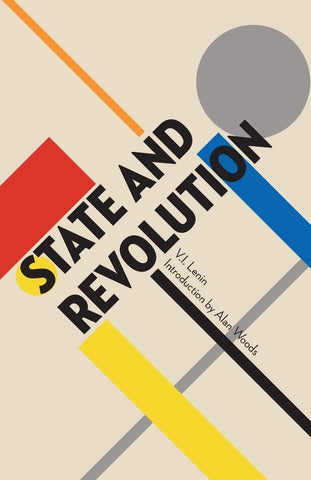 Lenin, V.I. - State And Revolution Introduction by Alan Woods