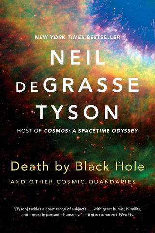 DeGrasse Tyson, Neil - Death By Black Hole & Other Cosmic Quandaries