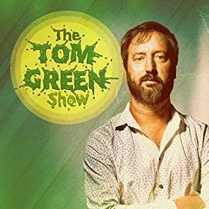 Green, Tom - The Tom Green Show (Green vinyl)